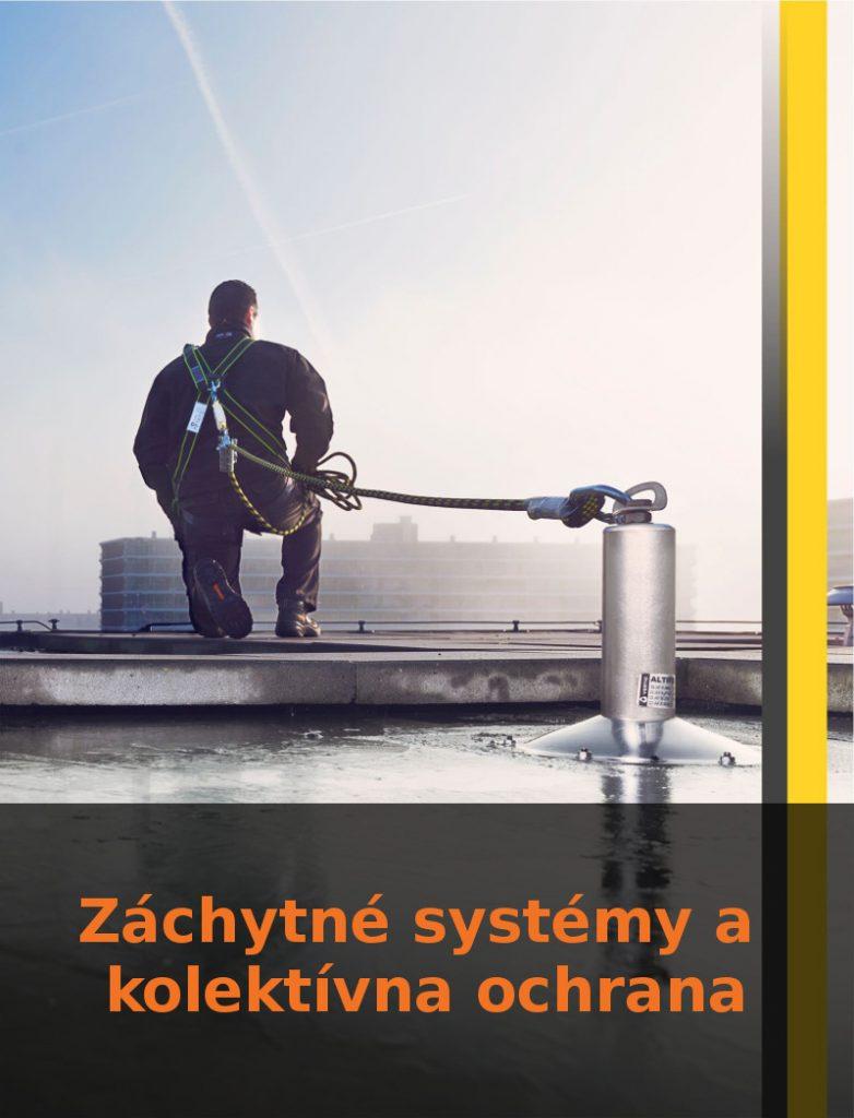 Záchytné systémy a kolektívna ochrana