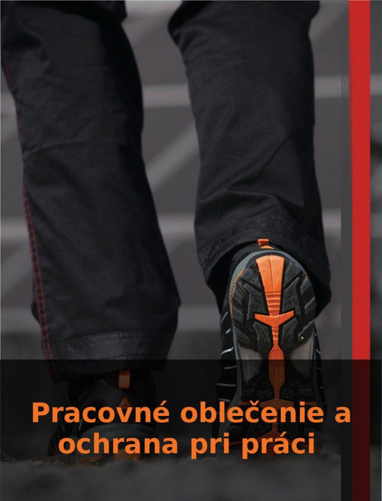 Pracovné oblečenie a ochrana pri práci